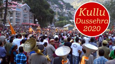 Kullu Dussehra 2020 Full Dates, Significance and History: Know Celebrations Associated With This Annual Festive Occasion in Himachal Pradesh