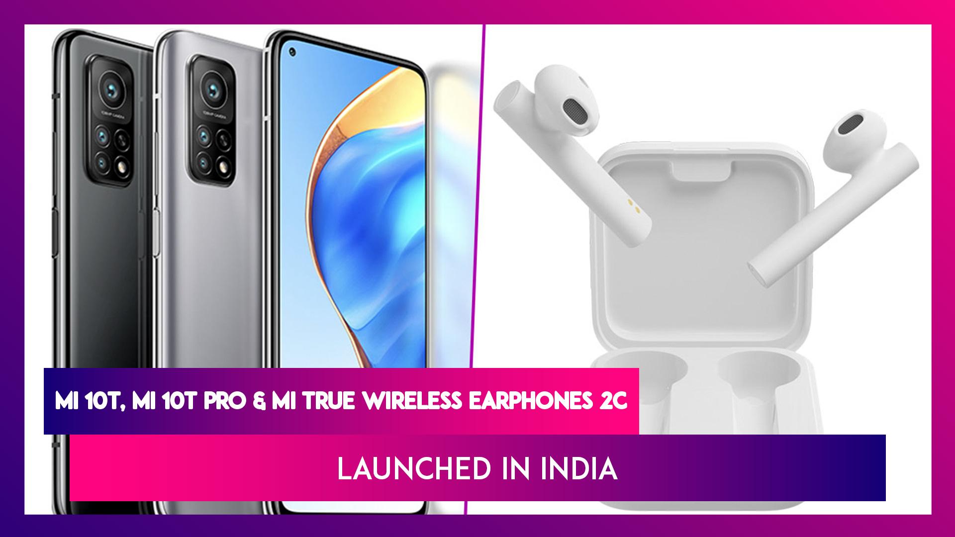Xiaomi Mi 10T Series & Mi True Wireless Earphones 2C Launched In India; Prices, Features, Variants & Specifications