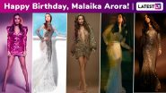 Malaika Arora Birthday Special: Perennially Snowballing Those Refined Fashion Sensibilities Into High Octane Shimmer, Sparkle and Sizzle Moments!