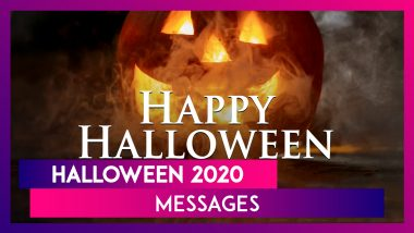 Halloween 2020 Messages: Wish Happy Halloween to Your Friends & Family With These Spooky Greetings