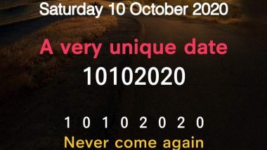 October 10, 2020 is a Very Unique Date! 10102020 Combination Makes it Rare and Never Occurring Again Day