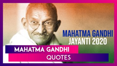 Mahatma Gandhi Quotes For Gandhi Jayanti 2020: Thoughtful Sayings, Messages & Images to Send Wishes
