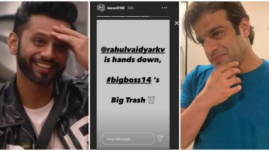 Bigg Boss 14: Karan Patel Calls Rahul Vaidya 'Bigg Boss 14's Big Trash', Says 'Mardon Pe Bhi Zor Aasma Liya Kar' (View Posts)
