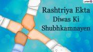 National Unity Day 2020 Wishes in Hindi: WhatsApp Stickers, Messages, Sardar Vallabhbhai Patel HD Images and Facebook Greetings to Send on Rashtriya Ekta Divas