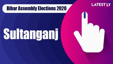 Sultanganj Vidhan Sabha Seat in Bihar Assembly Elections 2020: Candidates, MLA, Schedule And Result Date