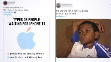 Apple Event For Launch of iPhone 12 Has People Excited to 'Sell Kidneys', Check Funniest Memes and Jokes Ahead of The Event Tonight!