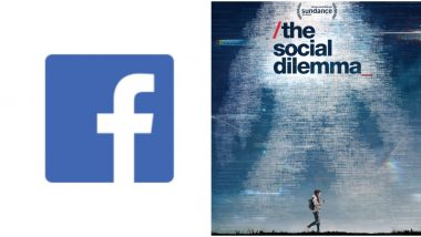 The Social Dilemma: Facebook Issues Response to the Viral Netflix Documentary, Says It Isn't Allowing Misinformation or Hate Speech to Spread