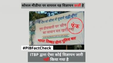 No Chinese Products During Diwali 2020 Ad Posted by ITBP? PIB Fact Check Debunks Fake News, Reveals Truth Behind Viral Post