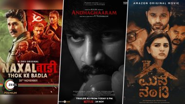 OTT Releases Of the Week: ZEE5's Naxalbari, Andhaghaaram on Netflix, Manne Number 13 on Amazon Prime and More