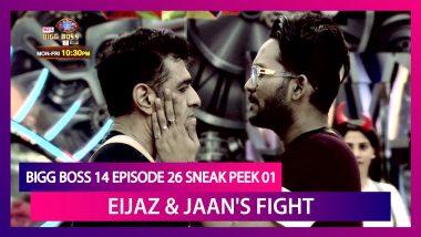 Bigg Boss 14 Episode 26 Sneak Peek 01 | Nov 6 2020: Eijaz and Jaan's Fight Gets Ugly