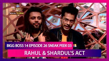 Bigg Boss 14 Episode 26 Sneak Peek 03 | Nov 6 2020: Rahul & Shardul's Entertaining Act