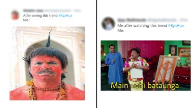 #KyaHua Trends on Twitter With Funny Memes and Jokes, Netizens Use Hilarious Reactions to Understand 'Hua Kya?'
