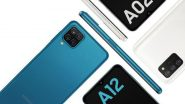 Samsung Galaxy A12 & Galaxy A02S Entry-Level Smartphones to Be Launched in 2021: Report