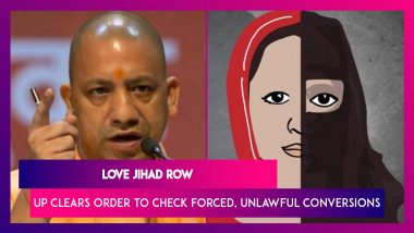 'Love Jihad' Row: Uttar Pradesh Clears Order To Check Forced, Unlawful Conversions, Offenders To Be Jailed