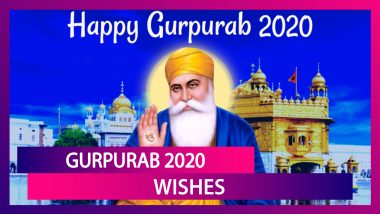 Guru Nanak Jayanti 2020 Wishes: WhatsApp Messages, Facebook Greetings & SMS to Send on Gurpurab