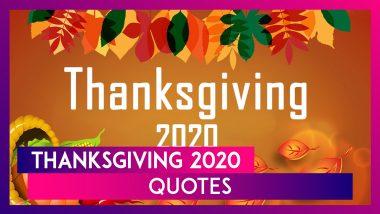 Thanksgiving 2020 Quotes: Thoughtful Sayings & Wishes to Share With Your Loved Ones