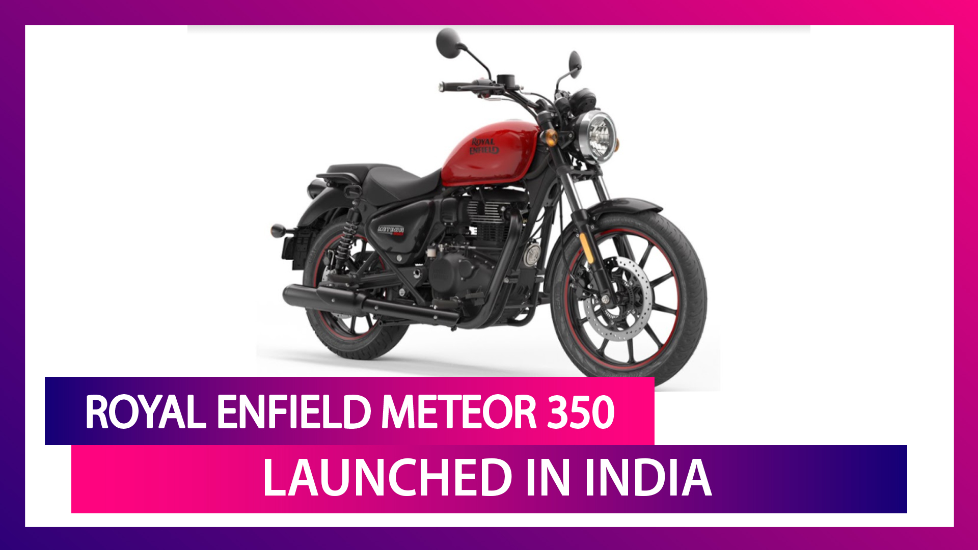 Royal Enfield Meteor 350 Launched In India from Rs 1.75 Lakh; Check Features, Variants & Specifications