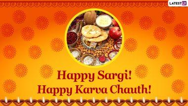 Sargi Time for Karwa Chauth 2021 in India: Know Karva Chauth Sargi Shubh Muhurat To Begin the Nirjala Vrat