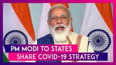 PM Narendra Modi To States: Share COVID-19 Strategy, Prepare Cold Storage Facilities For Vaccine, Bring Positivity Rate Below 5%