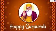 Guru Nanak Gurpurab 2020 Greetings: WhatsApp Stickers, Guru Nanak Dev Ji HD Images, Gurpurab Facebook Wishes and Prakash Utsav Messages to Send on Guru Nanak Jayanti