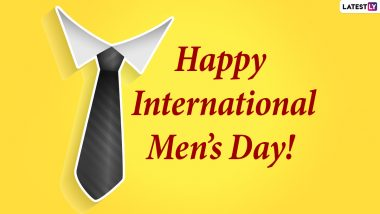 International Men's Day 2020 Messages & HD Images: WhatsApp Status, Quotes, SMS, Facebook Greetings and Wishes for Important Men in Your Life