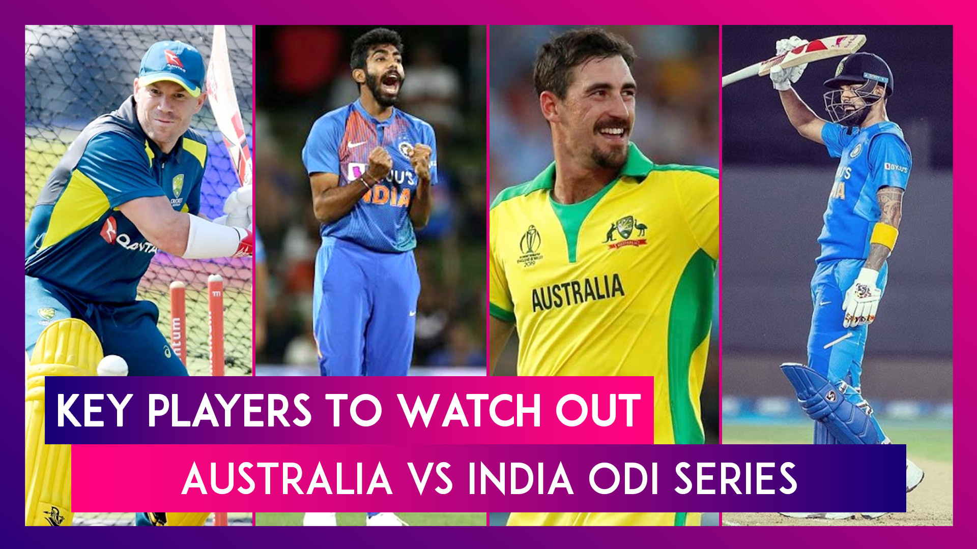 David Warner, Jaspirt Bumrah And Other Key Players To Watch Out For in Australia vs India ODI Series