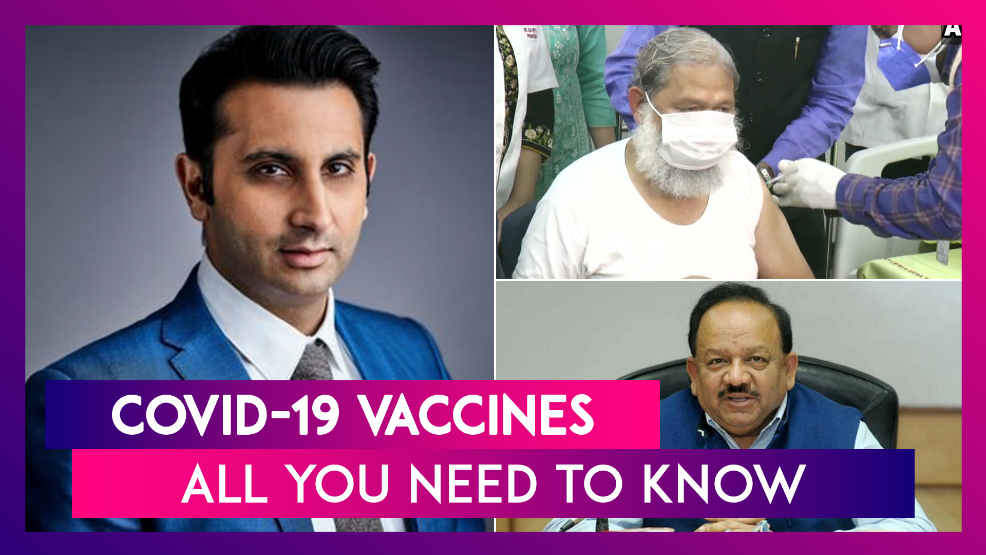Anil Vij, Haryana Minister Gets Trial Dose Of COVID-19 Vaccine Covaxin; Union Health Minister On India's Vaccine Distribution Plan; Oxford Vaccine Likely By April 2021, Rs 1,000 For 2 Doses: Adar Poonawalla