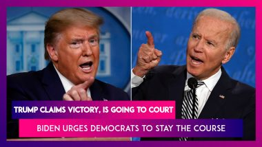 US Presidential Election 2020 Results: Donald Trump Claims Victory, Says He Is Going To Court; Joe Biden Urges Democrats To Stay The Course