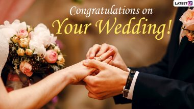 Wedding Digital Cards & Greetings with Quotes for Newlyweds: 'Congratulations' & Best Wishes Messages, HD Images, Pics & Couple Quotes for Your Loved Ones Getting Married