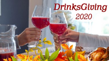 Drinksgiving 2020 Date And Significance: Know About the Day Before Thanksgiving Where People Meet For Alcoholic Drinks