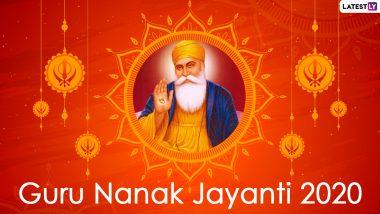 Guru Nanak Jayanti 2020 Date And Time: Know the Significance, History & Celebrations Related to Guru Nanak's Prakash Utsav