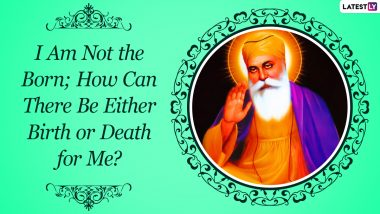 Sri Guru Nanak Dev Ji Jayanti 2020: Quotes and HD Images of First Sikh Guru to Share on His 551st Birth Anniversary