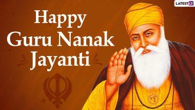 Gurpurab 2020 Images and Guru Nanak Dev Ji HD Wallpapers: WhatsApp Messages, Facebook Photos, Greetings to Send on 551st Guru Nanak Jayanti Wishes on Parkash Utsav