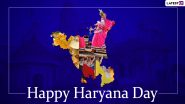 Haryana Day 2020 Images & HD Wallpapers for Free Download Online: Send Happy Haryana Formation Day Greetings, WhatsApp Messages and Facebook Status to Your Haryanavi Friends