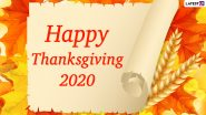 Thanksgiving 2020 Wishes And HD Images: WhatsApp Messages, Facebook Greetings, Instagram Stories And SMS to Share on the Day of Celebration