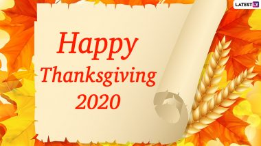 Thanksgiving 2020 Wishes: WhatsApp Messages & Facebook Greetings to Share on the Day of Celebration