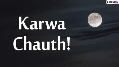 Karwa Chauth 2020 Moonrise Time Today in the US States: Get Chandra Darshan Timings and Karva Chauth Vrat Puja Shubh Muhurat in Texas, New Jersey & Pennsylvania