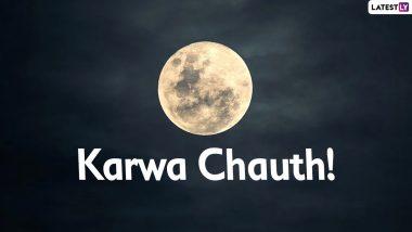 Karwa Chauth 2020 Moonrise Time Today in Toronto, Ottawa, Vancouver in Canada: Get Chandra Darshan Timings and Karva Chauth Vrat Puja Shubh Muhurat to Break Fast
