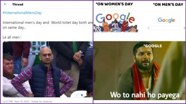 International Men's Day 2020 Funny Memes: From No Google Doodle to Toilet Day Celebrations on Same Date, Netizens Share Hilarious Jokes on Men's Day Observance