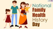 National Family Health History Day 2020 Date, History & Significance: Know More About the Family Celebration Observed on Thanksgiving Day