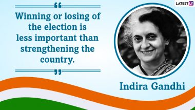 National Integration Day 2020: Here Are Popular Quotes by Indira Gandhi on Communal Harmony And Unity