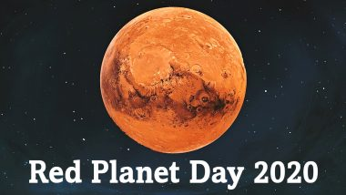 Red Planet Day 2020 Date And Significance: Know Interesting Facts About Mars, the Fourth Planet