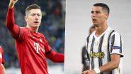 Cristiano Ronaldo, Robert Lewandowksi, Zlatan Ibrahimovic & Others Become Top Goal-Scorers in Europe's Top Five Leagues in 2020