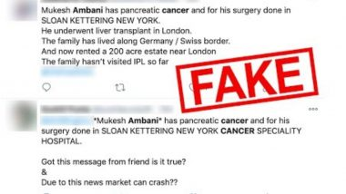 Fake News of Mukesh Ambani Suffering From Pancreatic Cancer And Undergoing Liver Transplant Goes Viral on Social Media, Here is a Fact Check