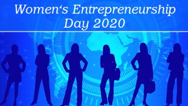 Women's Entrepreneurship Day 2020 Date And Significance: Know All About WED The Empowers & Celebrates Women Entrepreneurs