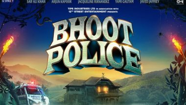 Bhoot Police Poster: Shooting Of Saif Ali Khan, Arjun Kapoor, Jacqueline Fernandez And Yami Gautam's Horror-Comedy Commences From November 4!