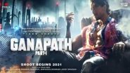 Ganapath: Tiger Shroff's Rs 200 Crore-Budgeted Film to Recreate Futuristic Mumbai in Far East Asia (LatestLY Exclusive)