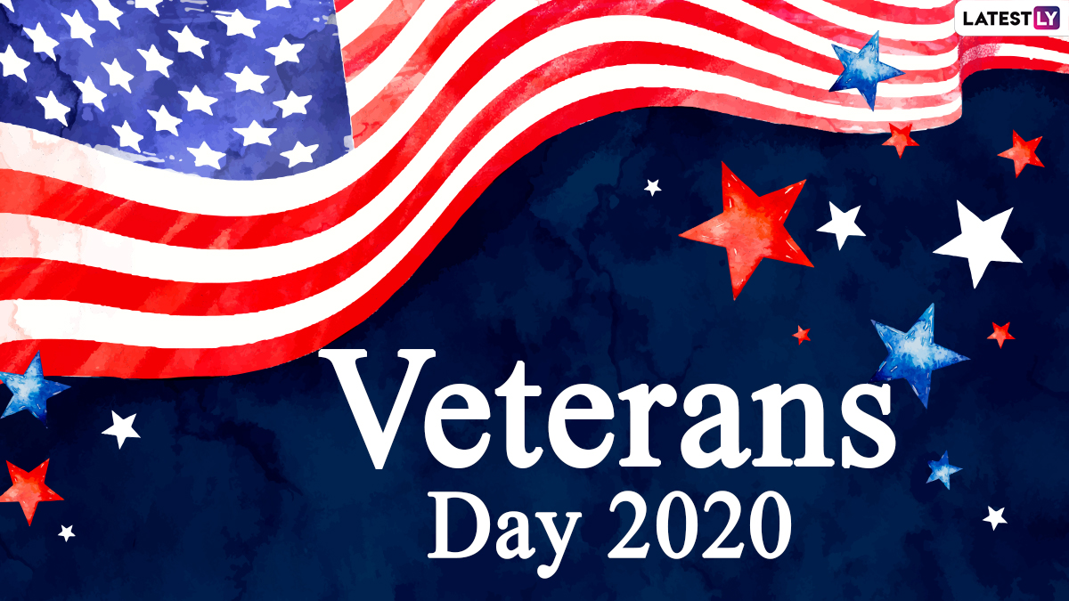 Veterans Day 2020 Quotes And Hd Images Inspiring Thoughts And Patriotic Sayings To Honour The Us Military Veterans Latestly