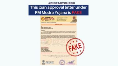 Finance Ministry Granting Loan Under PM Mudra Yojna With a Legal Charge of Rs 2,150? PIB Fact Check Reveals Truth Behind Fake Approval Letter