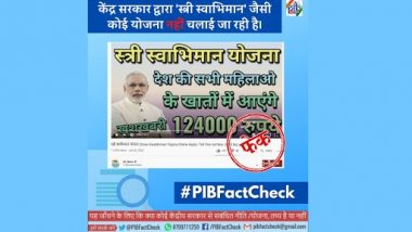 All Women in India Being Offered Rs 1,24,000 by Govt Under 'Stree Swabhimaan Yojana'? PIB Fact Check Reveals Truth Behind Viral YouTube Video